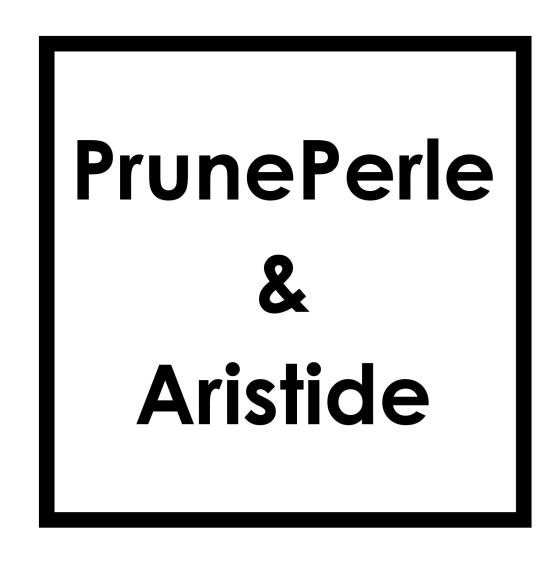 PrunePerle & Aristide